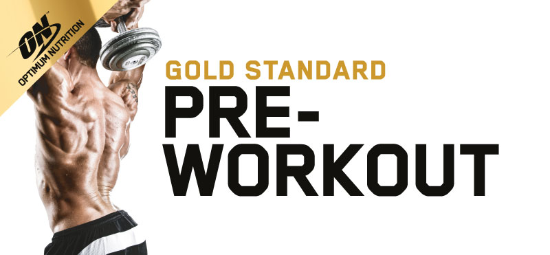 Gold Standard PRE- Workout